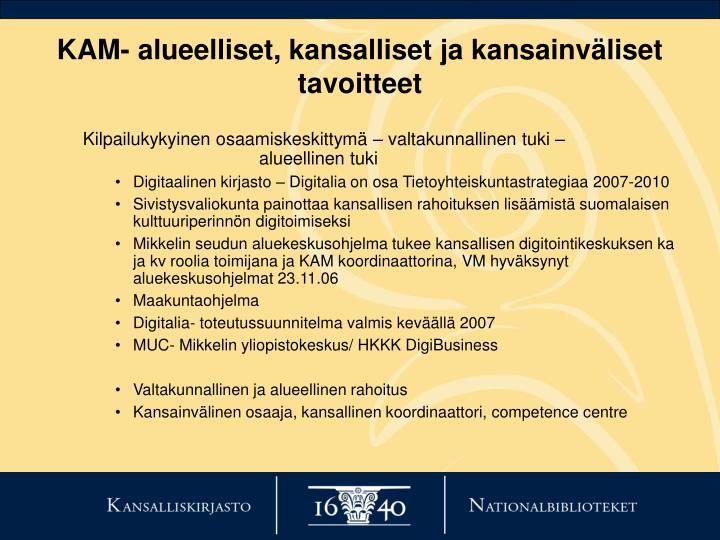 KAM- alueelliset, kansalliset ja kansainväliset tavoitteet