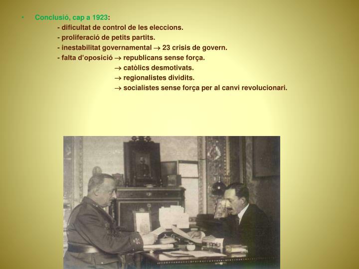 Conclusió, cap a 1923