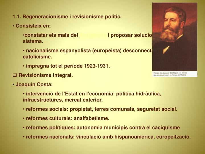 1.1. Regeneracionisme i revisionisme polític.