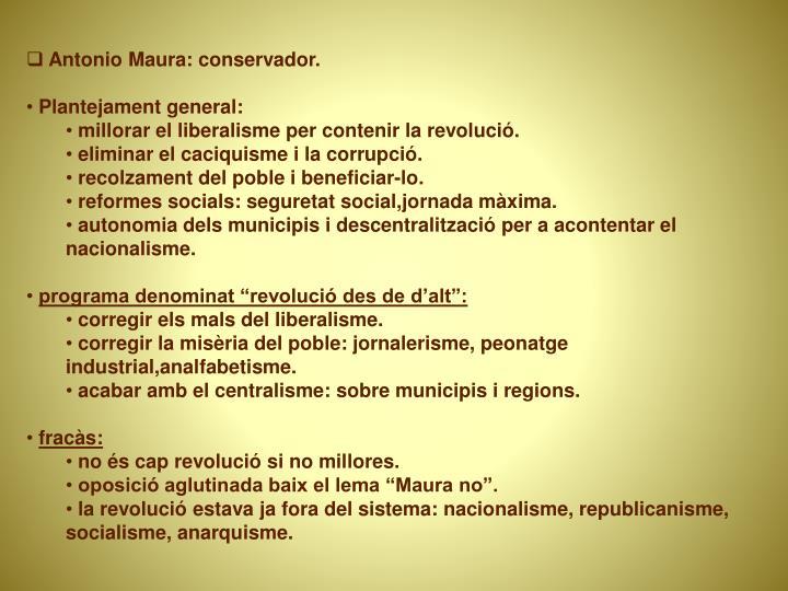 Antonio Maura: conservador.