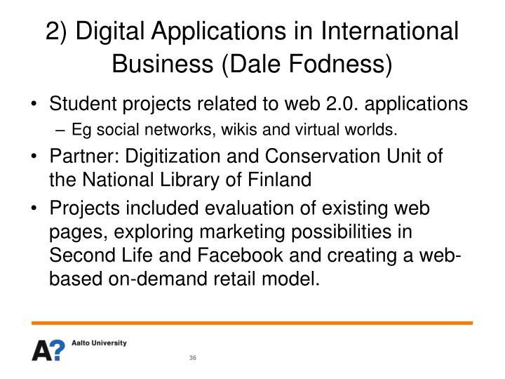 2) Digital Applications in International Business (Dale Fodness)