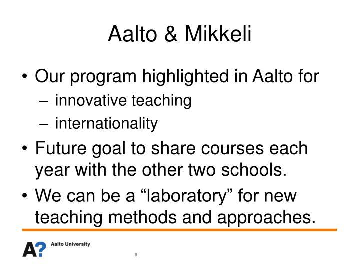 Aalto & Mikkeli
