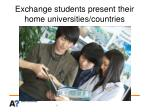 exchange students present their home universities countries
