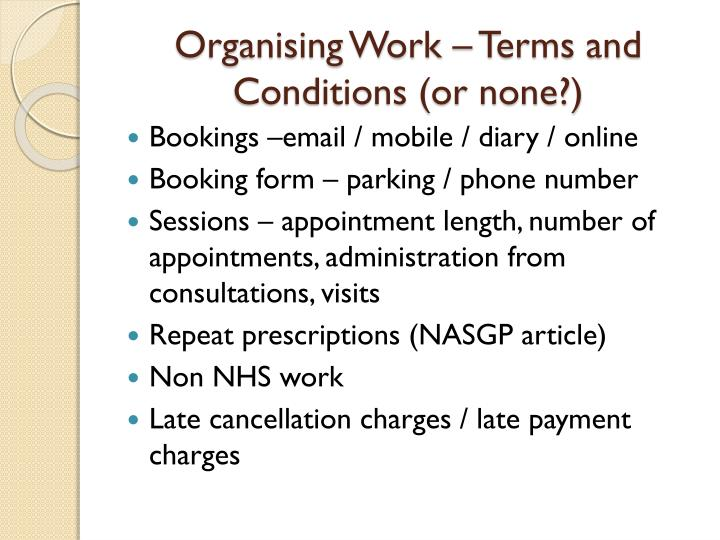 Organising Work – Terms and Conditions (or none?)