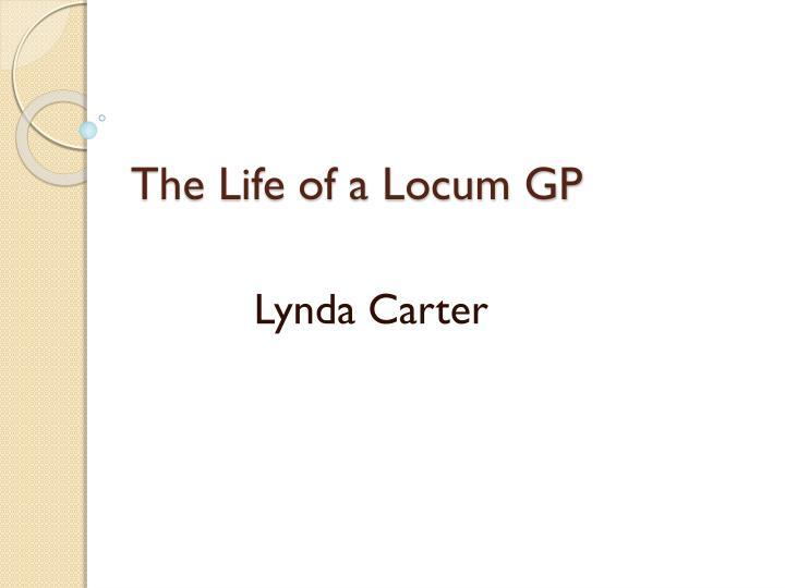 the life of a locum gp