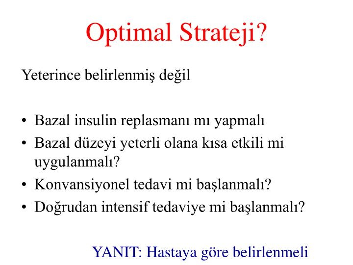 Optimal Strateji?