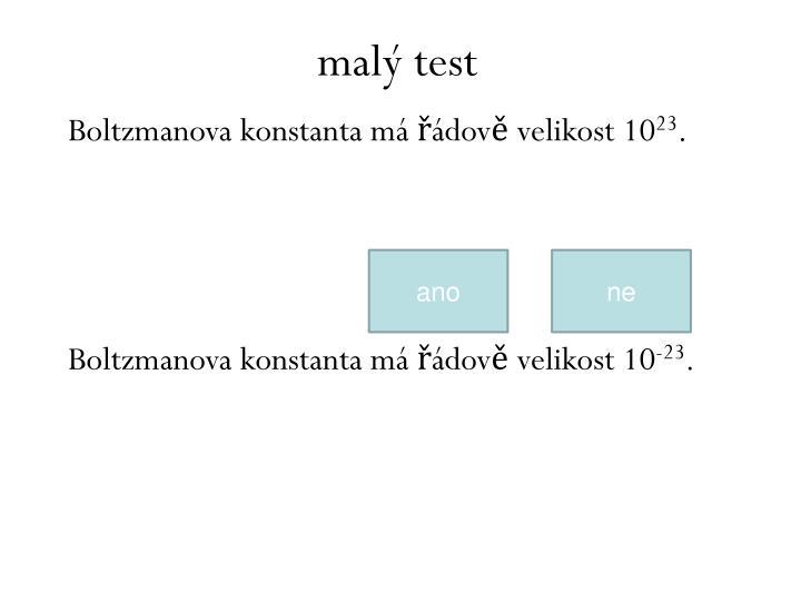 malý test