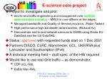 e science core project