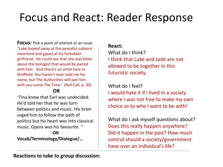 Focus and React: Reader Response