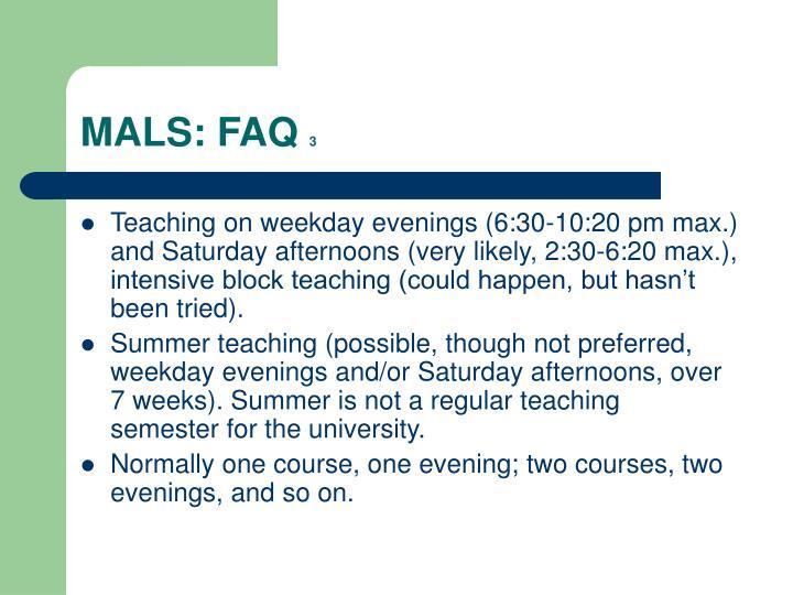 MALS: FAQ