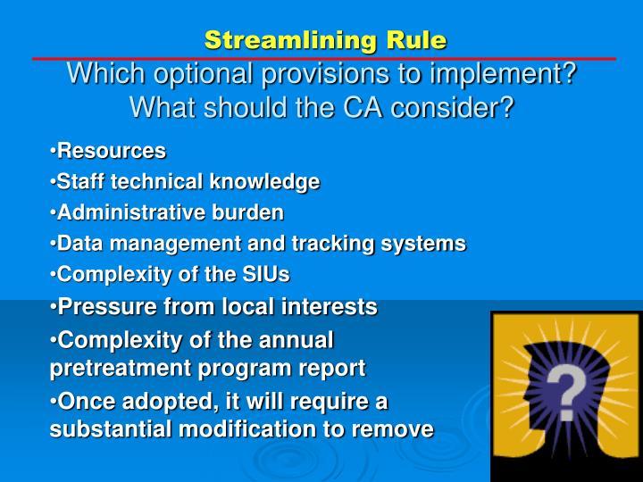 Streamlining Rule