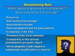 streamlining rule which optional provisions to implement what should the ca consider