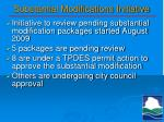 substantial modifications initiative