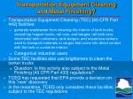 transportation equipment cleaning and metal finishing