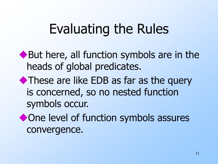 Evaluating the Rules
