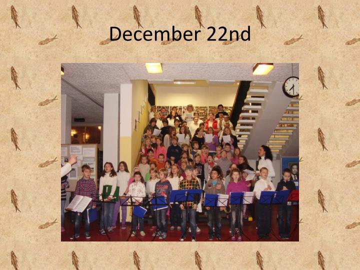 December 22nd