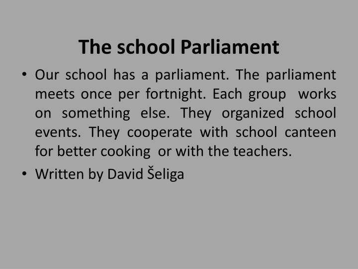The school Parliament