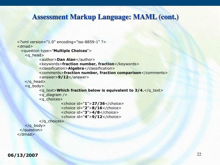 Assessment Markup Language: MAML (cont.)