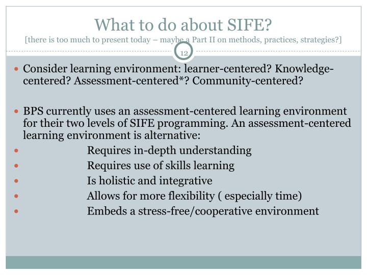 What to do about SIFE?