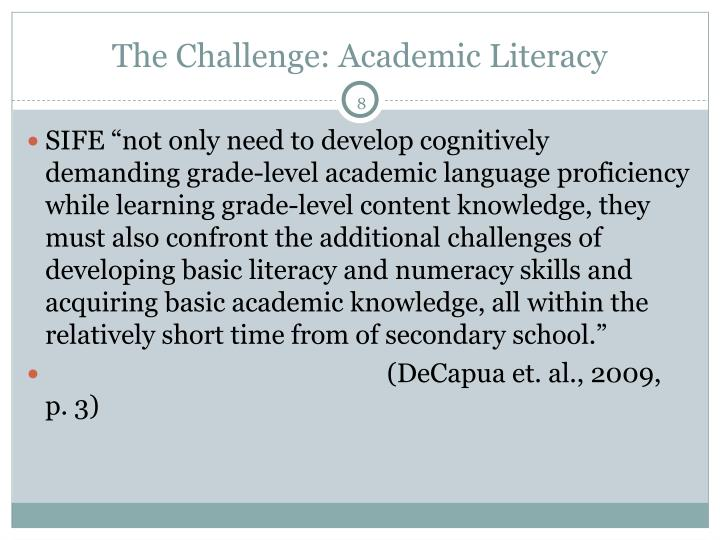 The Challenge: Academic Literacy