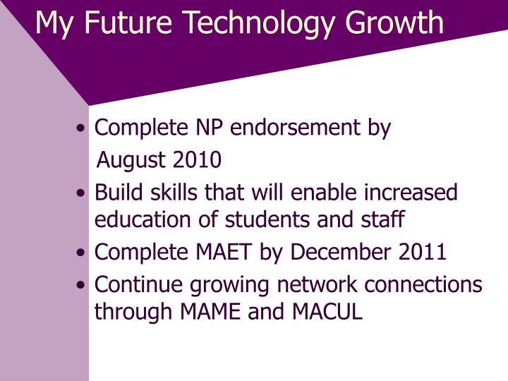 My Future Technology Growth