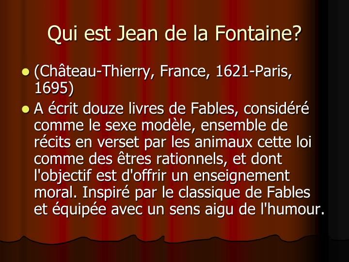 Qui est Jean de la Fontaine?