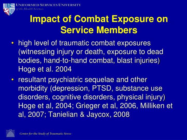 Impact of Combat Exposure on Service Members