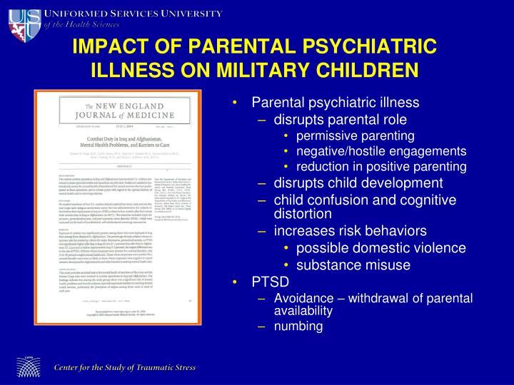 IMPACT OF PARENTAL PSYCHIATRIC