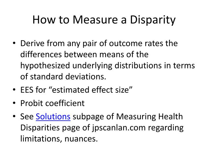 How to Measure a Disparity