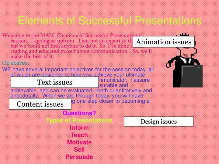 Elements of Successful Presentations