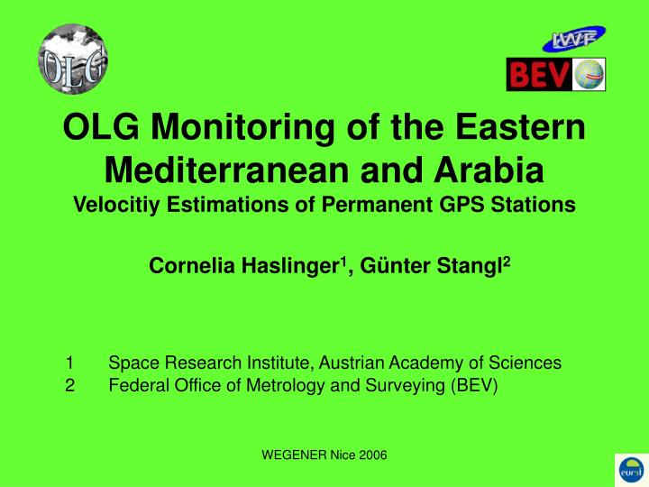 OLG Monitoring of the Eastern Mediterranean and Arabia