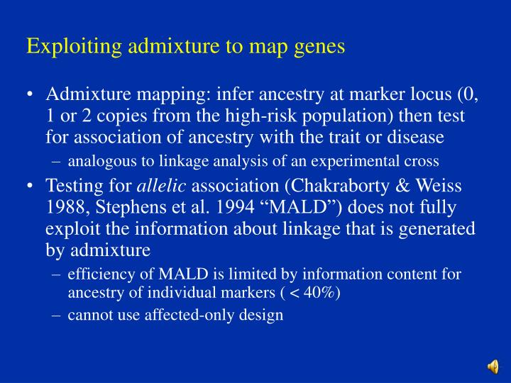 Exploiting admixture to map genes