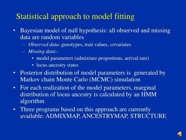 Statistical approach to model fitting