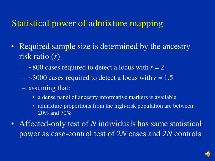 Statistical power of admixture mapping