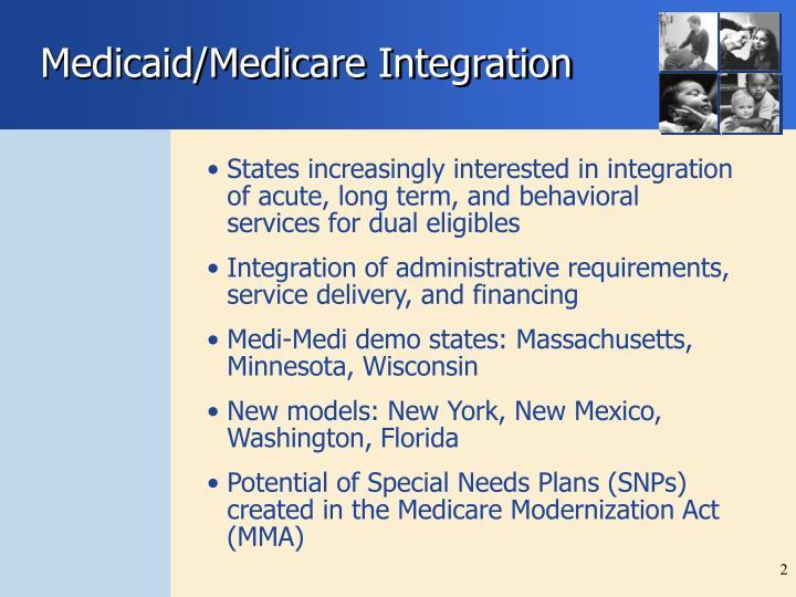 Medicaid/Medicare Integration