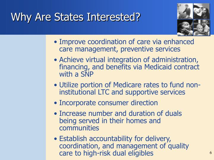 Why Are States Interested?