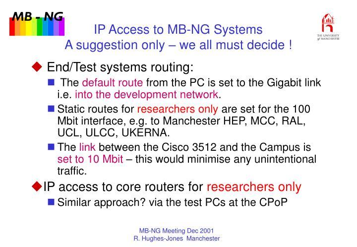 IP Access to MB-NG Systems