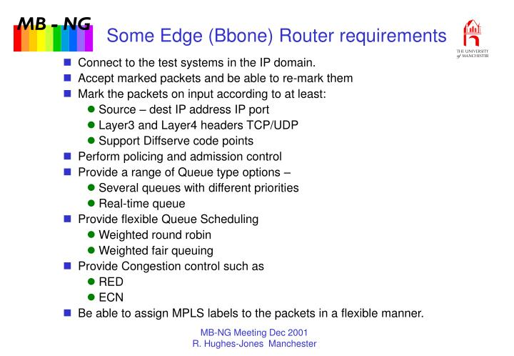 Some Edge (Bbone) Router requirements