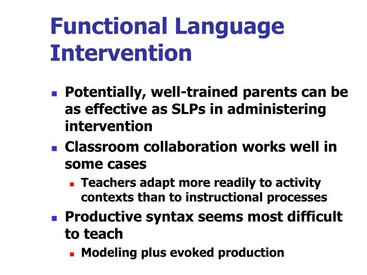Functional Language Intervention