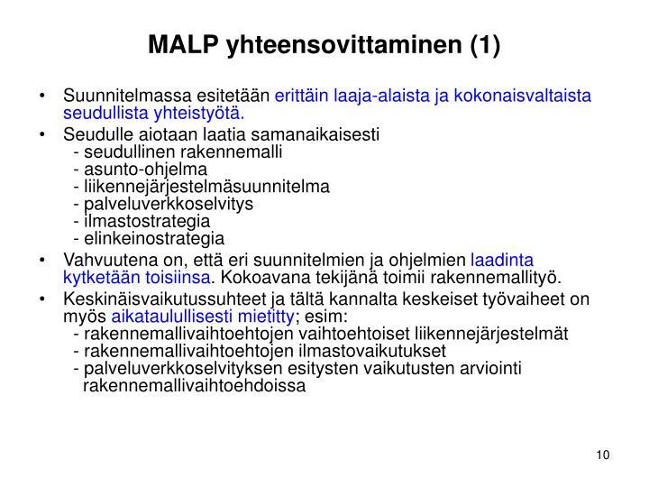 MALP yhteensovittaminen (1)