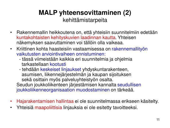 MALP yhteensovittaminen (2)