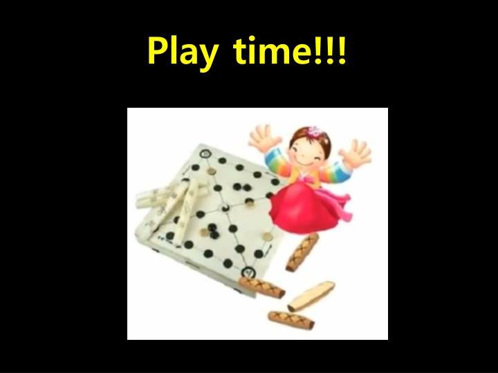 Play time!!!