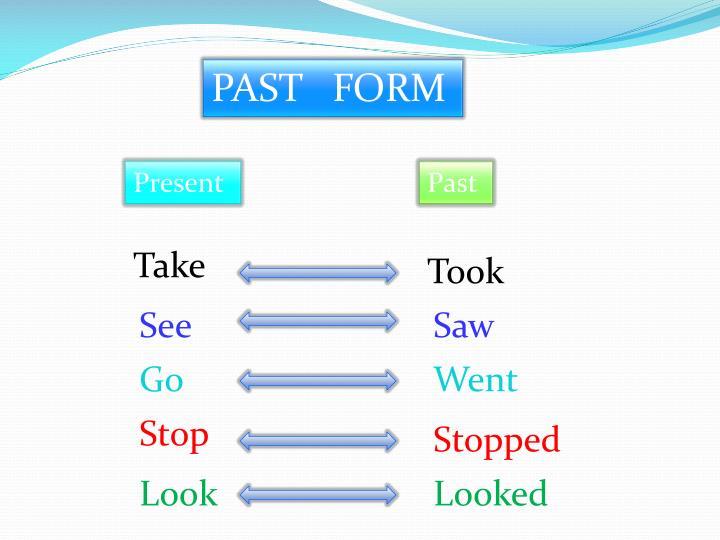 PAST   FORM