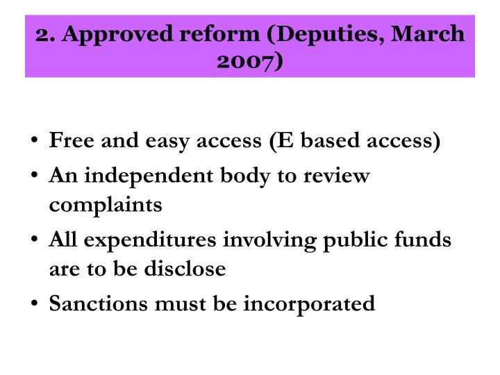 2. Approved reform (Deputies, March 2007)