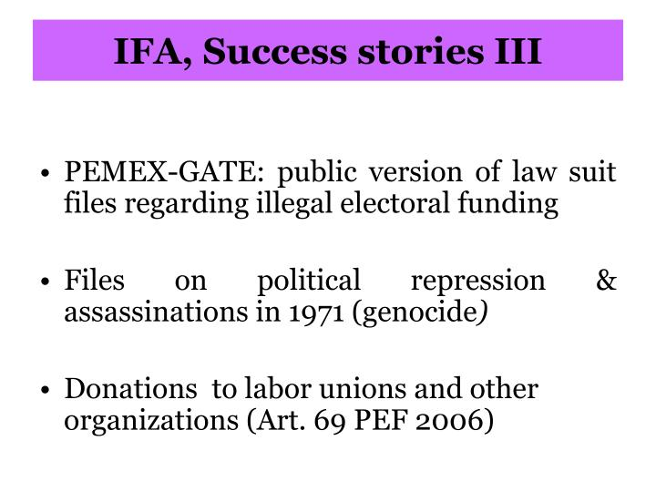 IFA, Success stories III