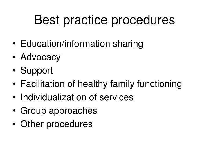 Best practice procedures