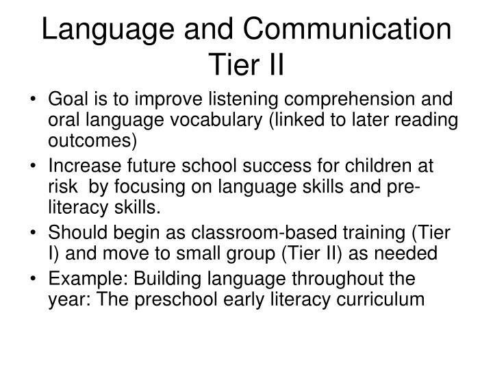 Language and Communication Tier II