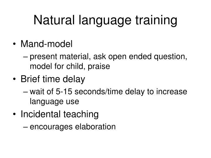 Natural language training
