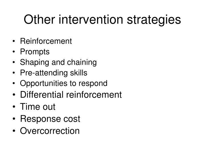 Other intervention strategies