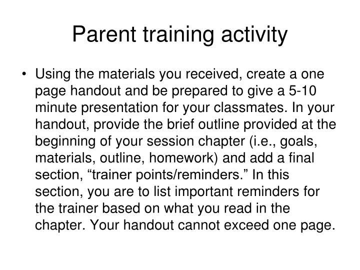 Parent training activity